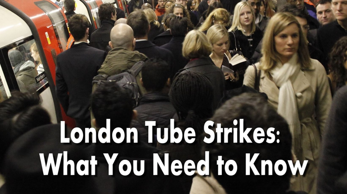 London Tube Strikes: What You Need to Know