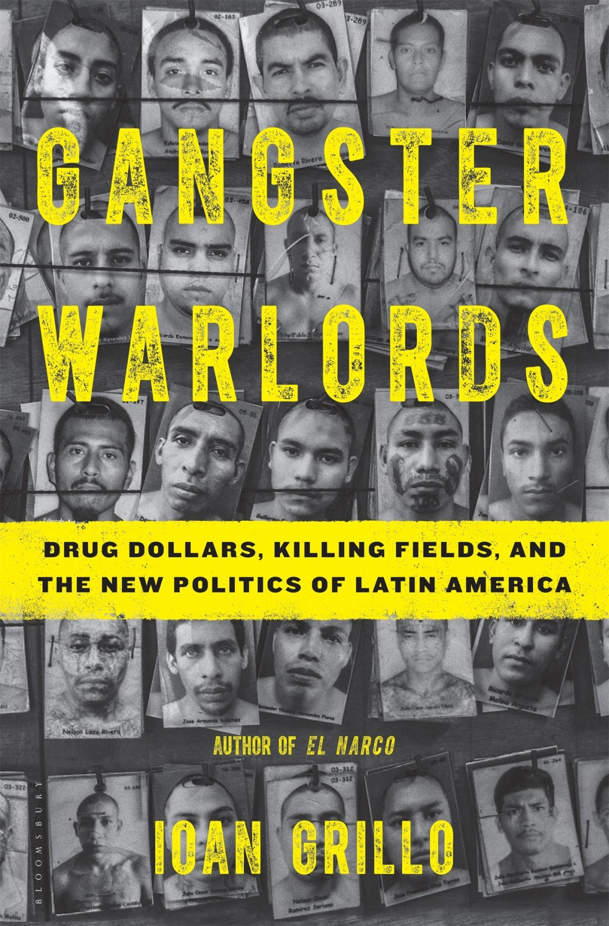 Gangster Warlords: Drug Dollars, Killing Fields, and The New Politics of Latin America, Grillo