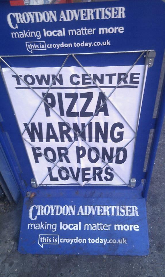 Pizza Warning for Pond Lovers