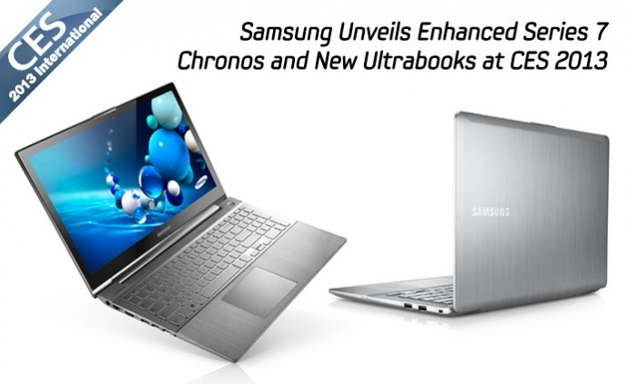 CES 2013: Samsung Announces Enhanced Series 7 Chronos and Ultrabooks Ahead of Launch