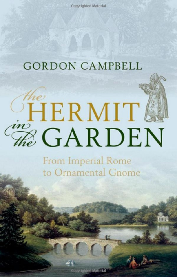 The Hermit in the Garden: From Imperial Rome to Garden Gnome