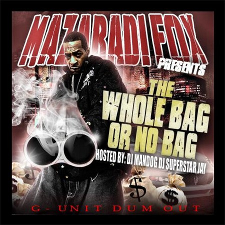 The album cover for 'Mazaradi Fox Presents The Whole Bag or No Bag.'