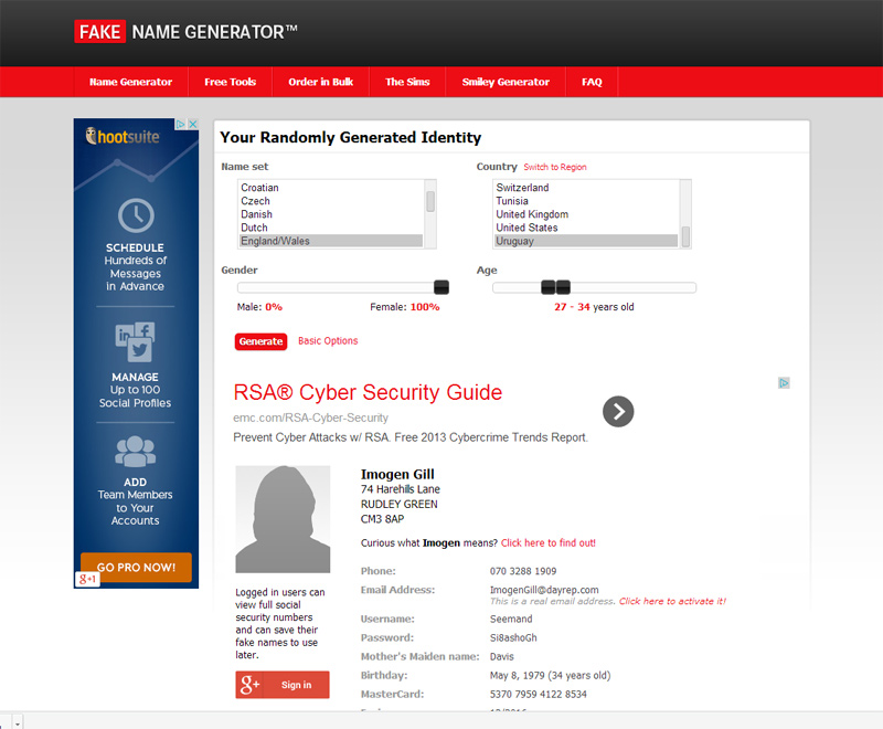 Fake Name Generator - a website generating billions of fake identities a month