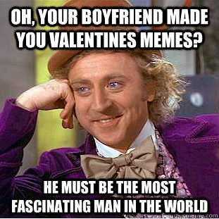Valentine's Day 2014: Hilarious Memes That Singles Will Love