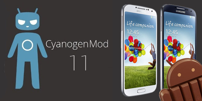 Update Galaxy S4 I9500 to Android 4.4.2 KitKat via CyanogenMod 11 Experimental Build