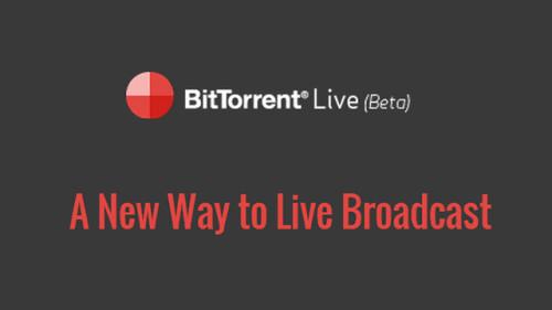 BItorrent Live