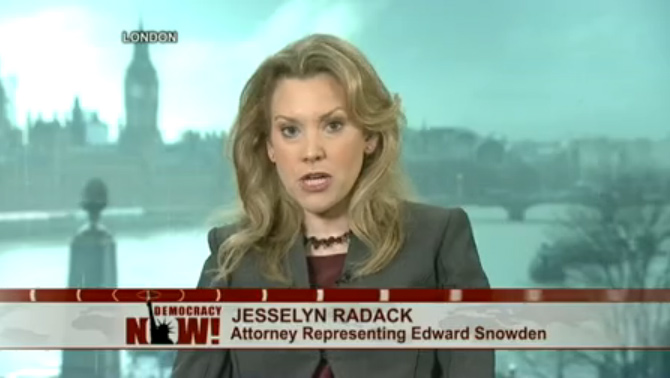 Snowden's lawyer Jesselyn Radack says she thinks she is being constantly monitored