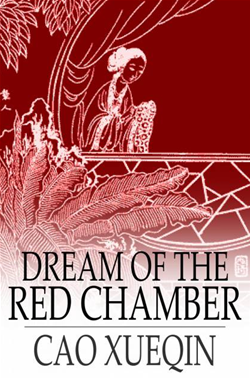 Dream of the Red Chamber by Cao Xueqin