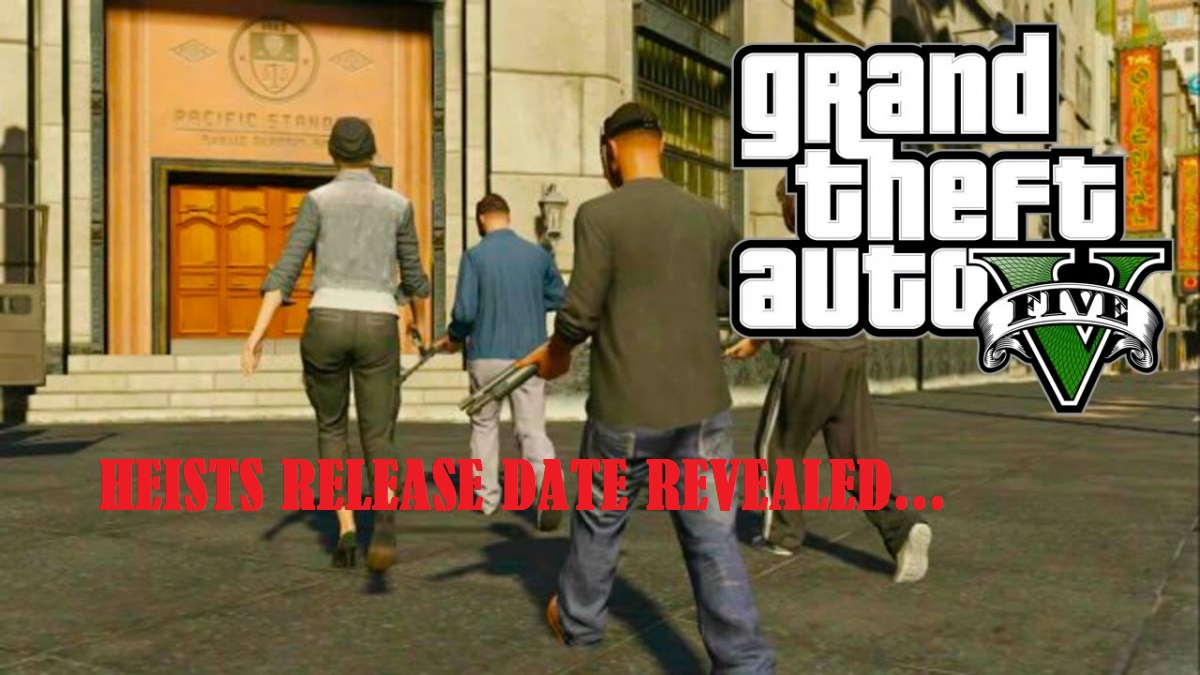GTA 5 Online: Heist DLC Cops and Robbers Mode Gameplay, New Heist Release Date Revealed