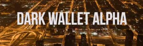 Dark Wallet Alpha