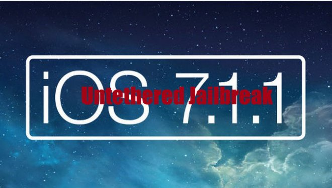 iOS 7.1.1 untethered jailbreak