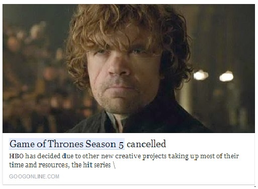 Game of Thrones Season 5 Cancelled? Spam Link Goes Viral on Social Media