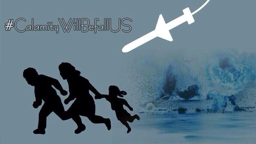 ISIS #CalamityWillBefallUS