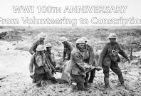WWI 100th Anniversary: From Volunteering to Conscription