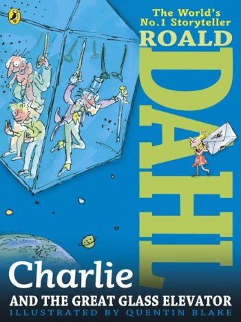 Charlie Great Glass Elevator Roald Dahl