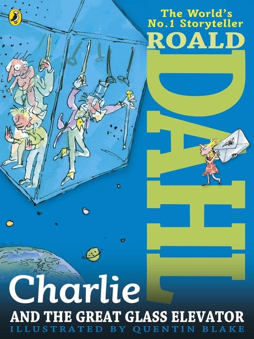 Charlie Great Glass Elevator Roald Dahl