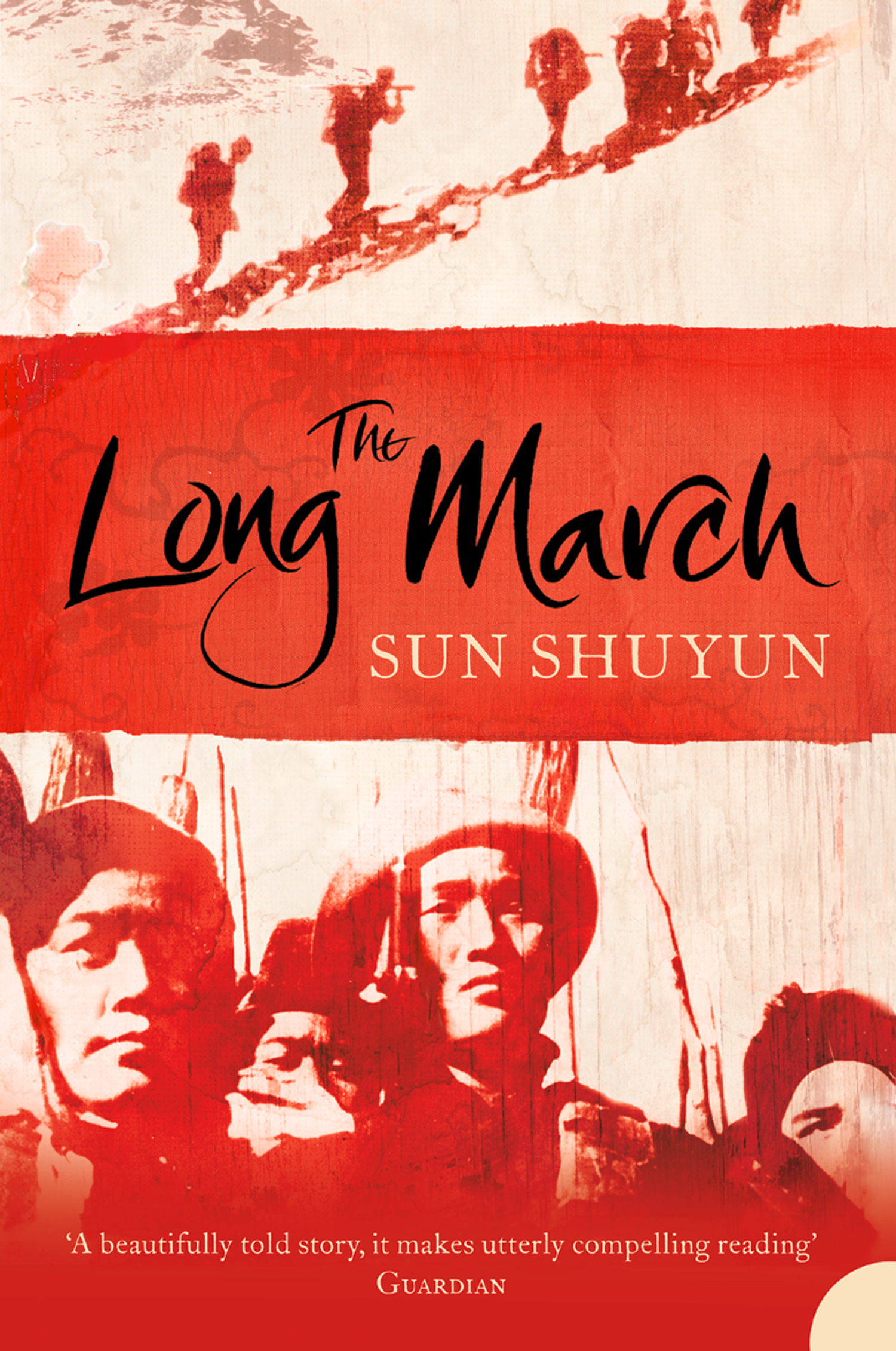 The Long March by Shun Shuyun