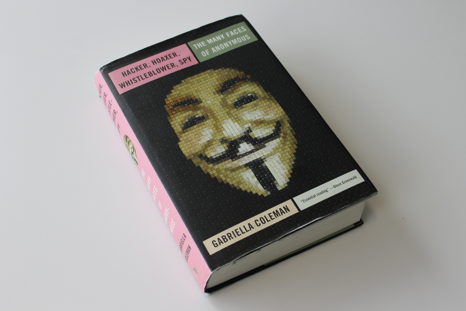 Hacker, Hoaxer, Whistleblower, Spy: The Many Faces of Anonymous Review