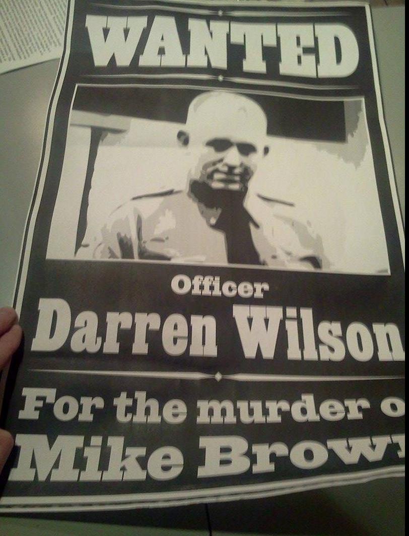 Ferguson Protestor Poster Darren Wilson Murderer