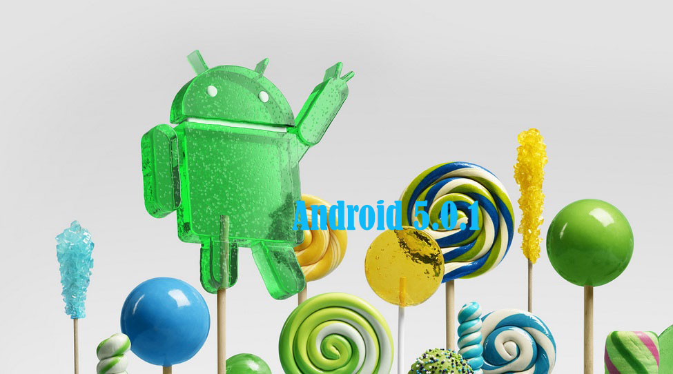 Android 5.0.1.Lolipop