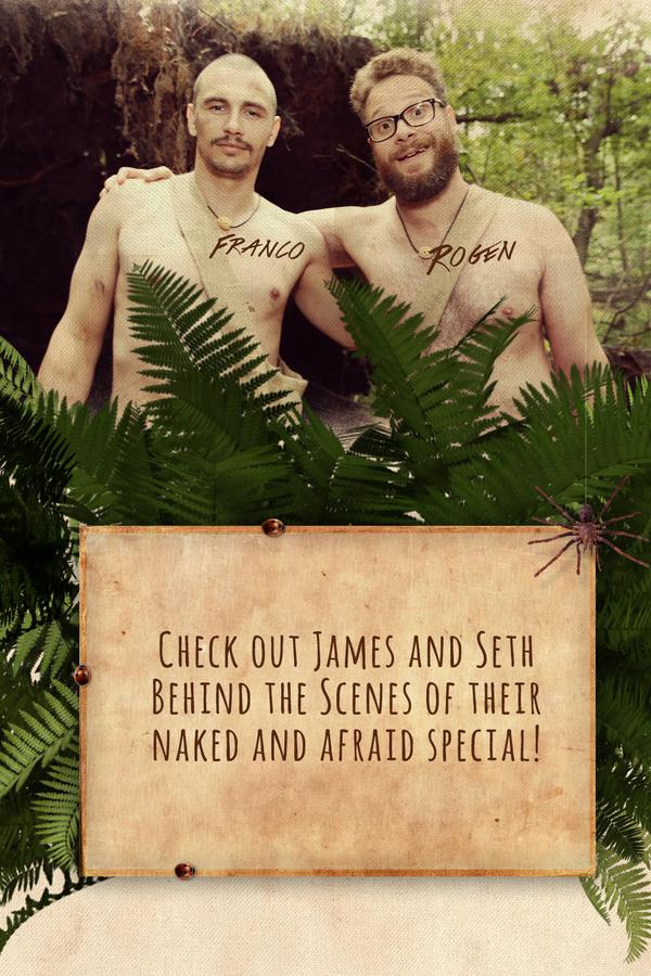 James Franco and Seth Rogen  in Naked and Afraid