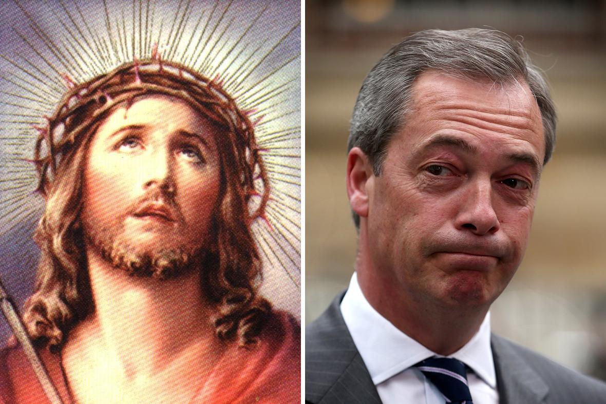 Jesus Christ Nigel Farage