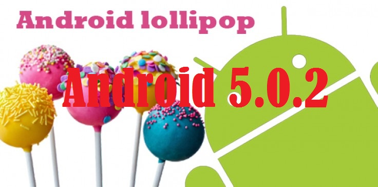 Android 5.0.2 Lollipop OTA