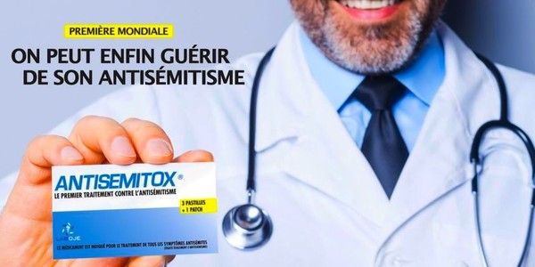 """""""Antisémitox, the first treatment against anti-Semitism."""" reads the campain poster"""