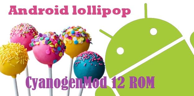 Google Nexus 10 tastes Android 5.0.2 Lollipop via official CyanogenMod 12 ROM