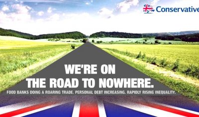 Conservatives road election poster road to nowhere