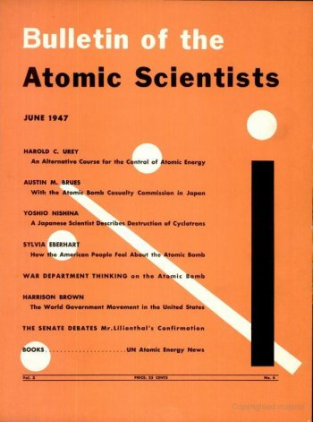 The June 1947 issue of the Bulletin of the Atomic Scientists, when the Doomsday Clock was featured for the first time