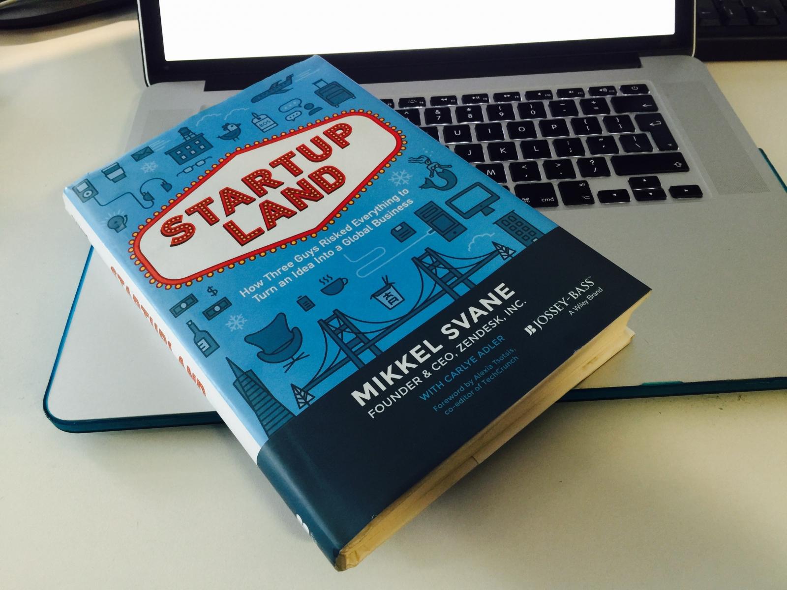 Startupland Review - Mikkel Svane's account of growing Zendesk