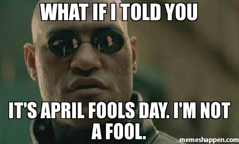 Matrix April Fools Day meme
