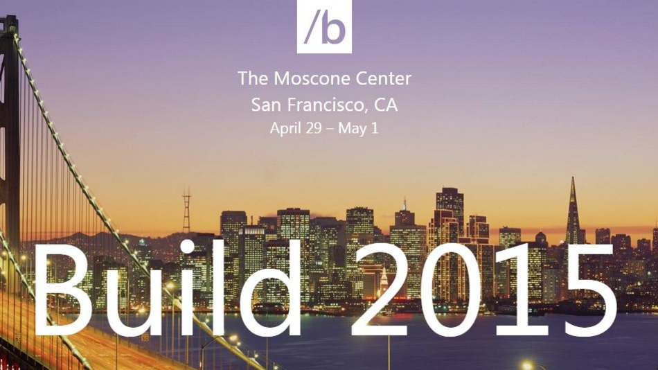 Microsoft Build 2015 Preview