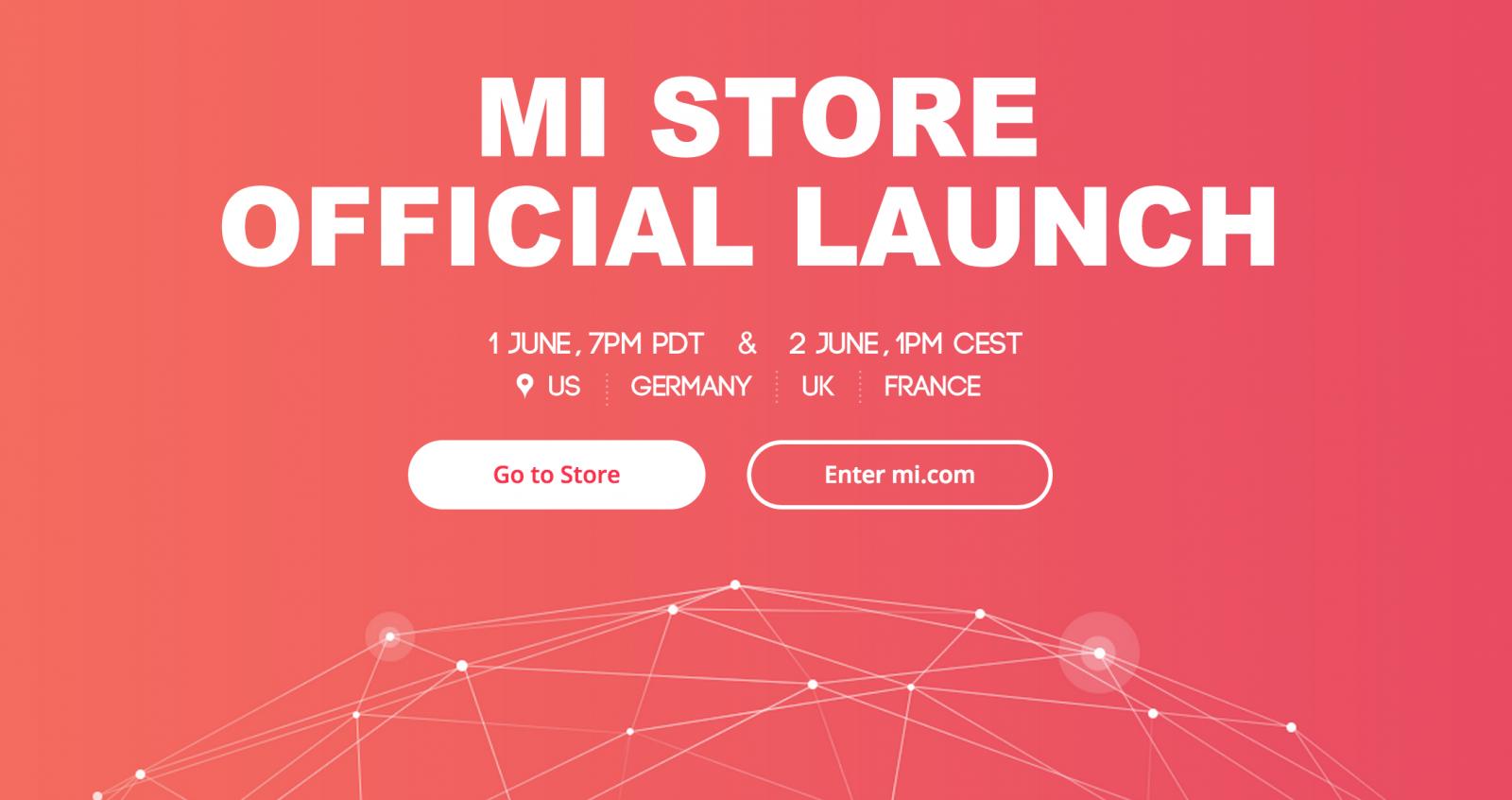 Xiaomi US UK stores launching