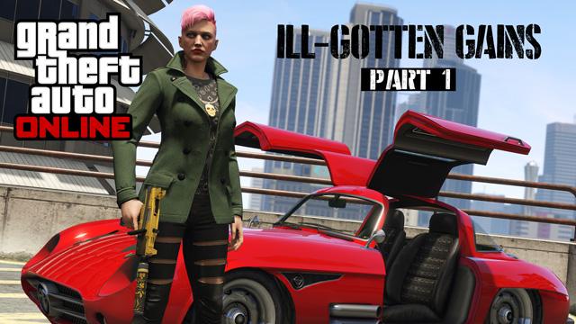 GTA 5 Online: Ill-Gotten Gains DLC