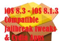 iOS 8.3 compatible jailbreak tweaks