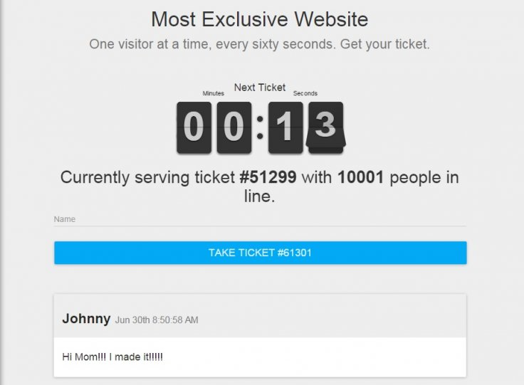 Most exclusive website has a week-long waiting list