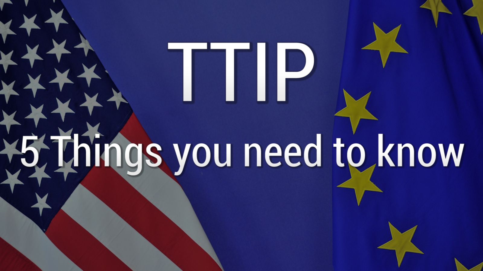 TTIP What you need to know
