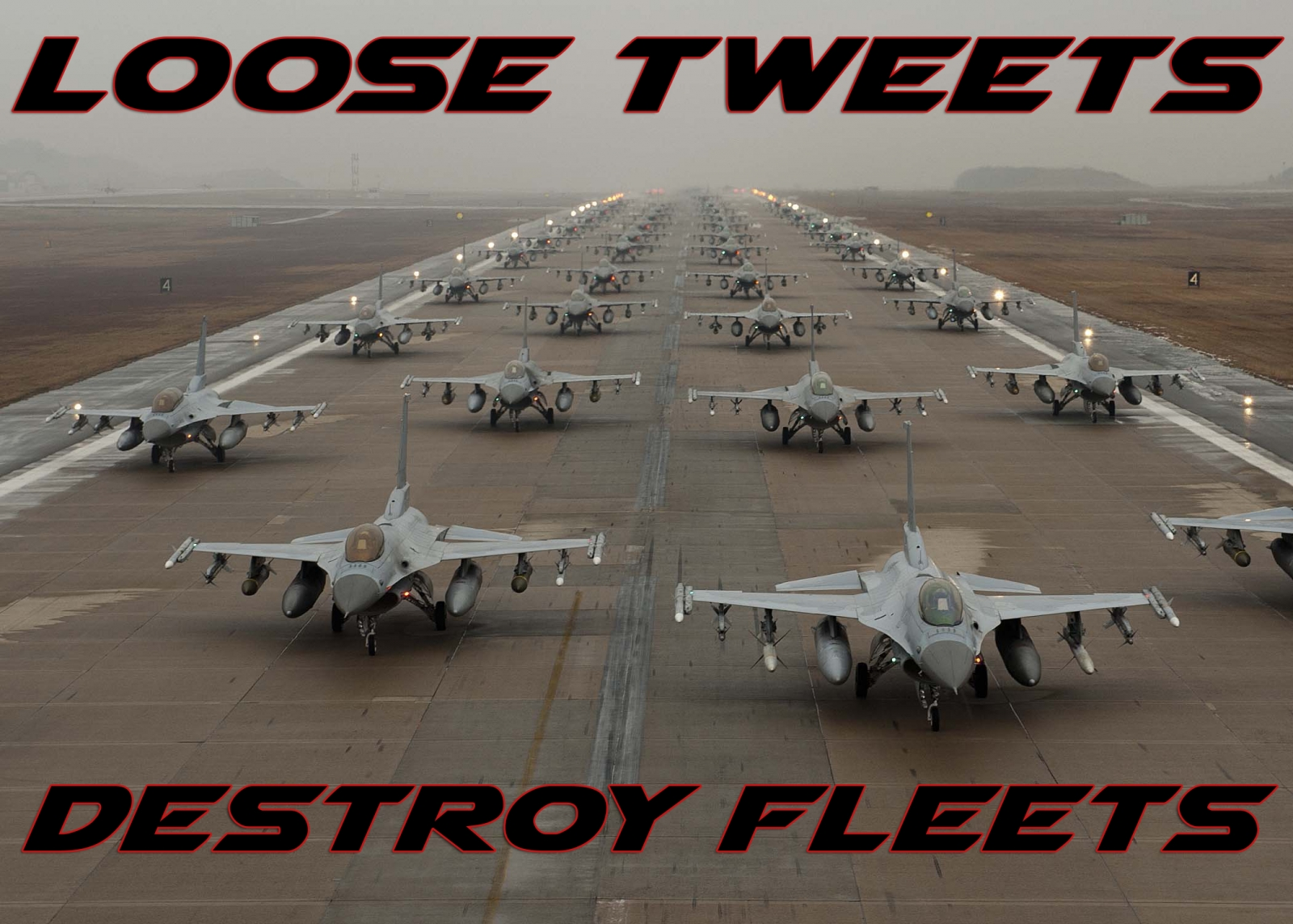 Loose Tweets Destroy Fleets Air Force campaign