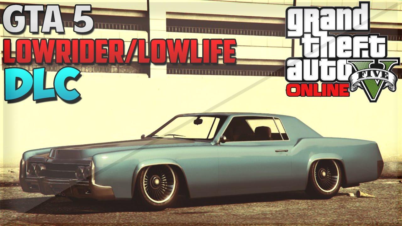 GTA 5 Lowrider aka Lowlife DLC