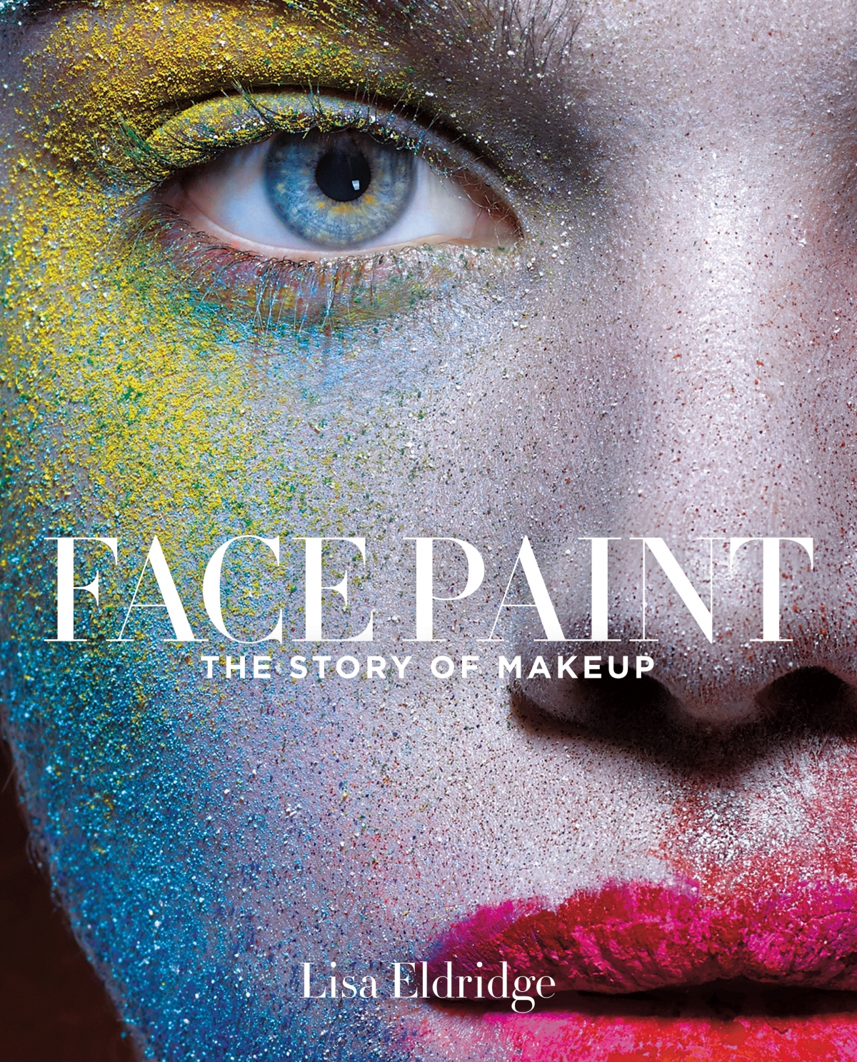 Lisa Eldridge new book Face paint