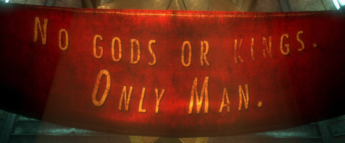 Bioshock No Gods Or Kings Only Man