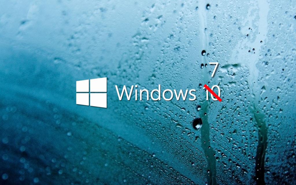 Windows 7, not Windows 10