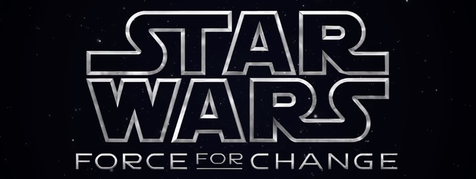 Star Wars: Force For Change