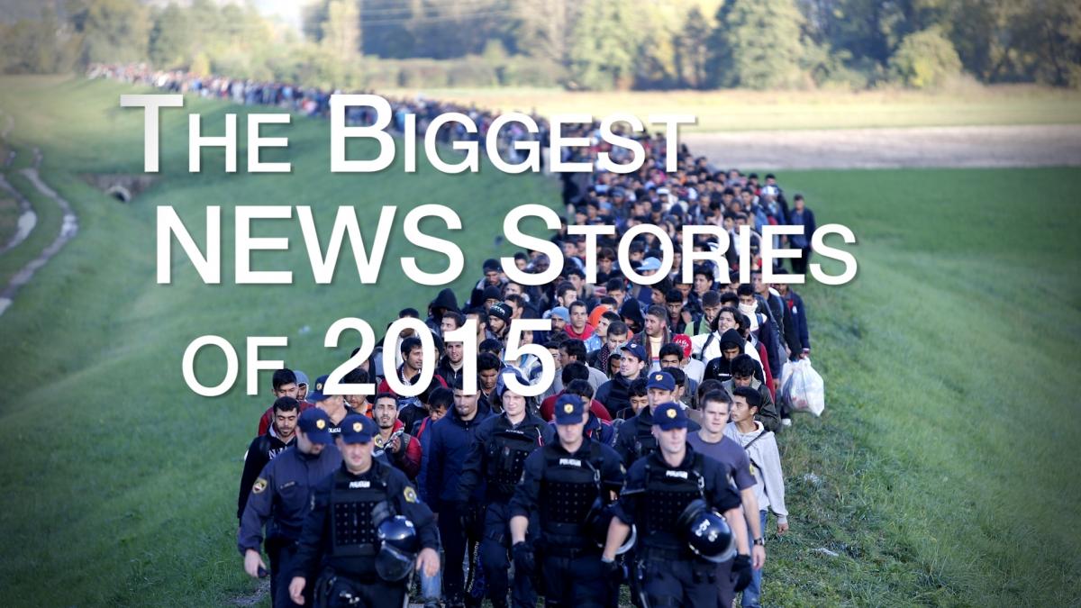 Biggest news stories of 2015