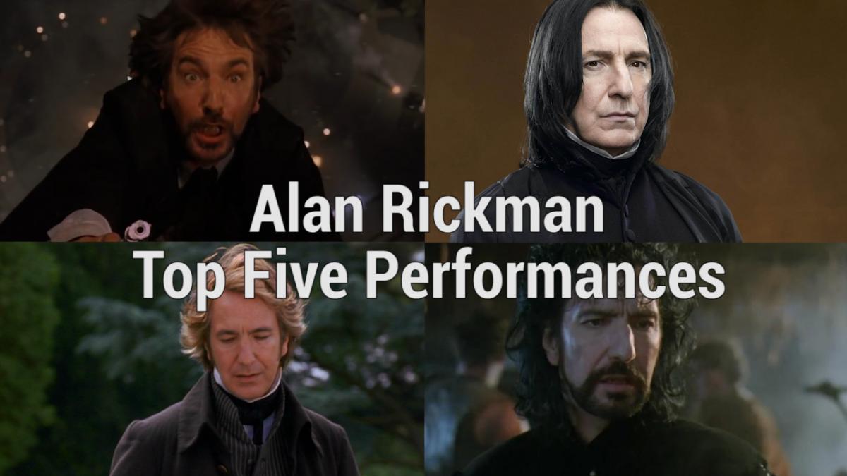 Alan Rickman Top Five Performances