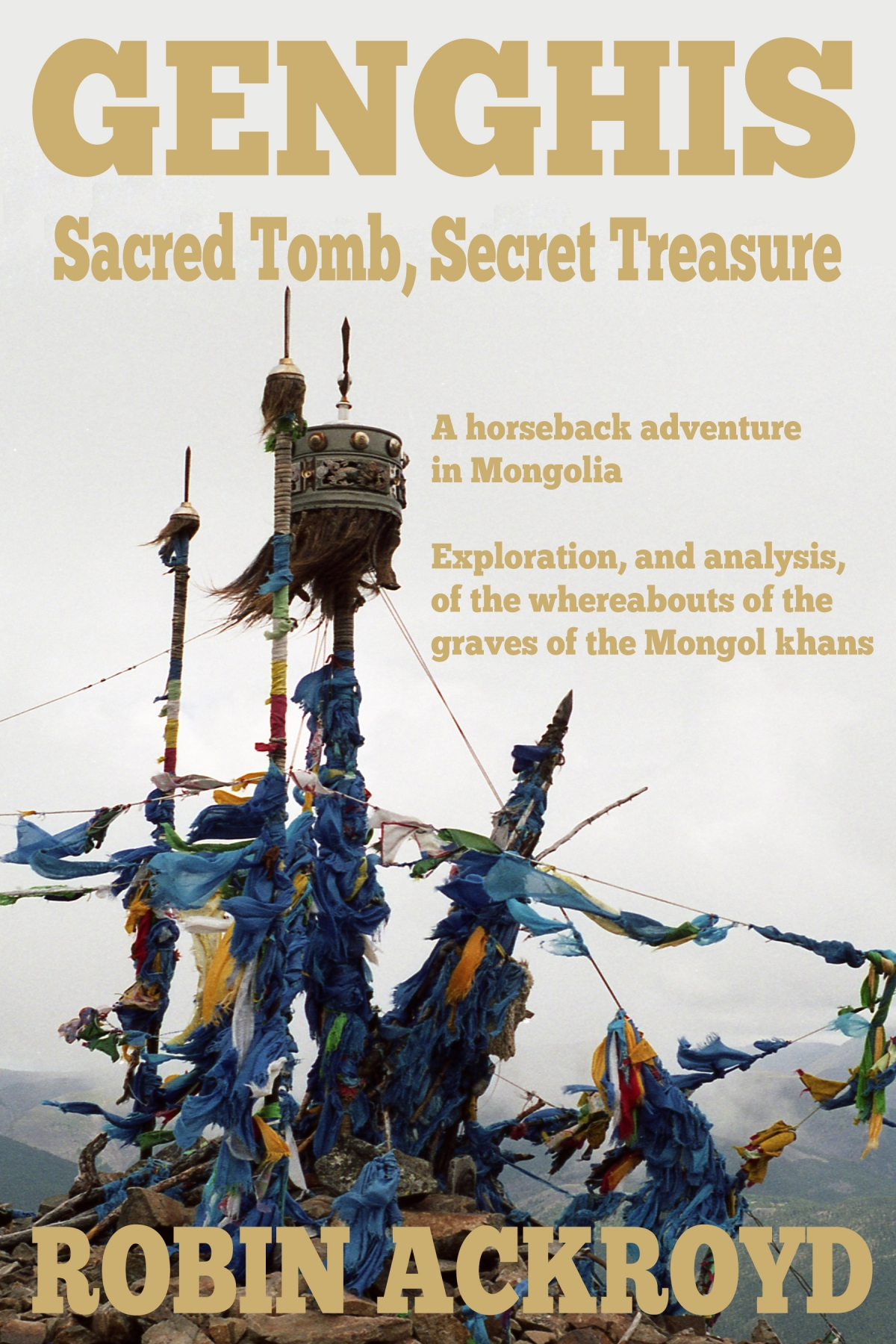 Genghis: Sacred Tomb, Secret Treasure