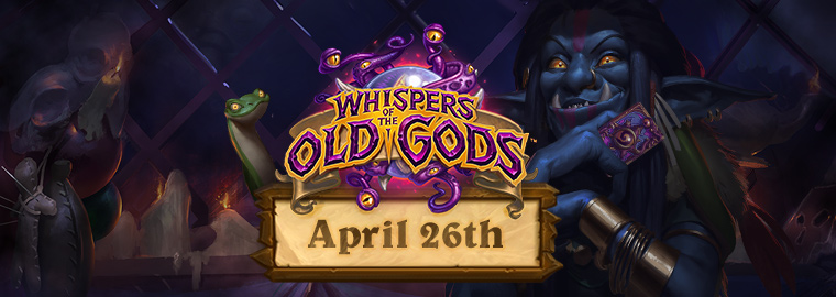 Blizzard offering 13 free Whispers of the Old Gods packs to celebrate Hearthstone expansion launch