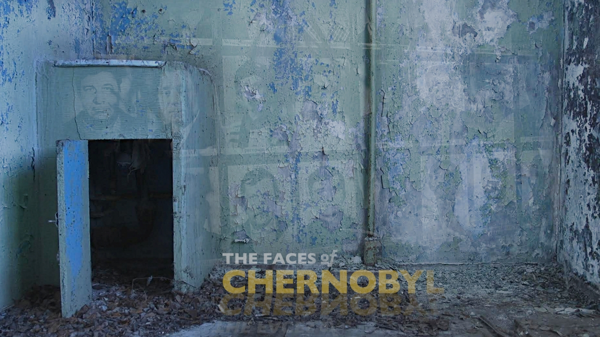 The Faces of Chernobyl